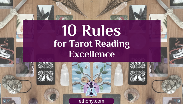 10-rules-for-tarot-reading-excellence