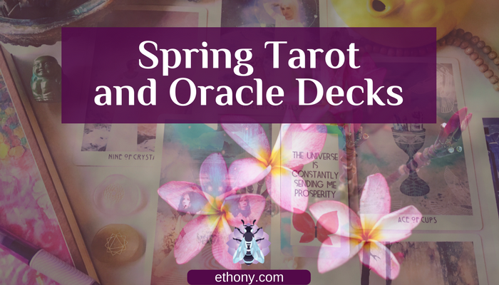 Spring Tarot and Oracle Decks