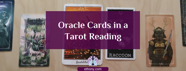 Oracle Cards In A Tarot Reading Ethony