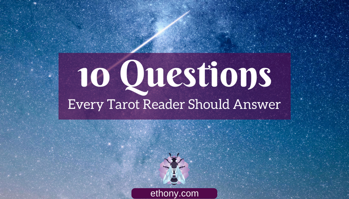 10_questions_Tarot_Readers_Answer