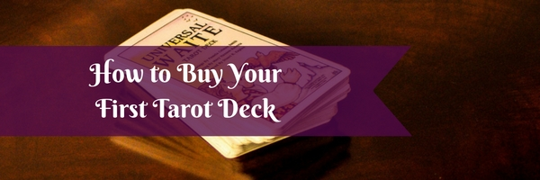 How to Buy Your First Tarot Deck - Ethony