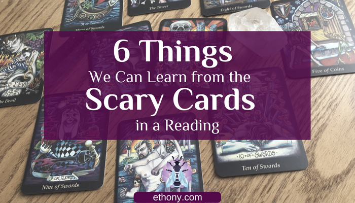 6-positive-things-we-can-learn-from-the-scary-cards-in-a-reading