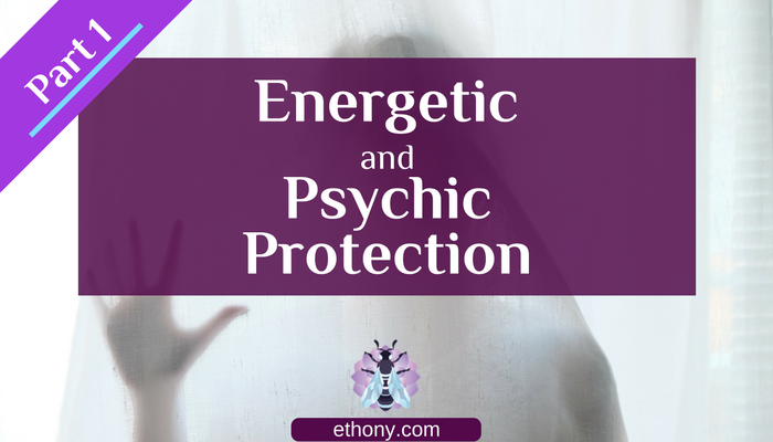 energetic_pyschic_protection