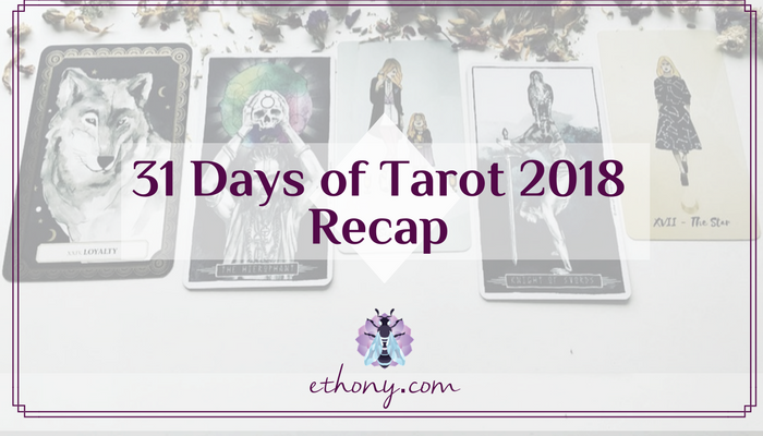 31 Days of Tarot 2018 Recap