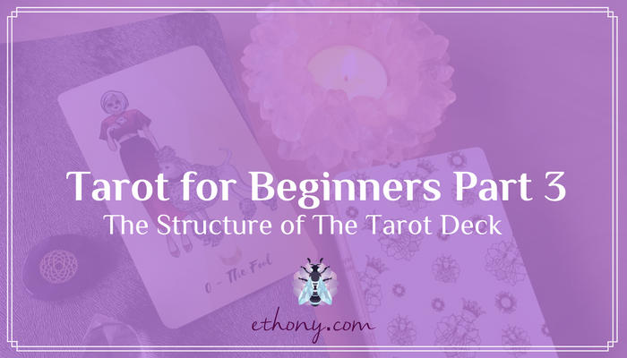 Tarot for Beginners Part 3