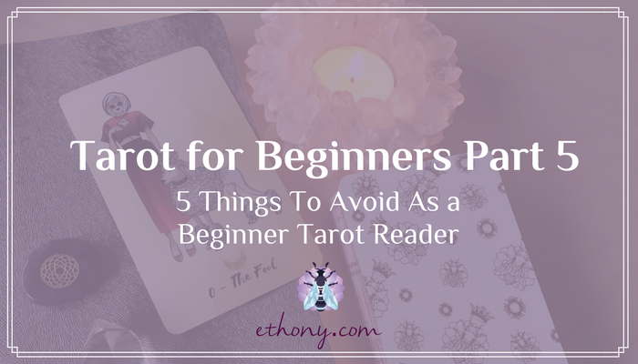 Tarot for Beginners Part 5