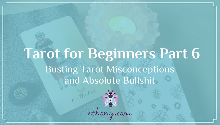 Tarot for Beginners Part 6