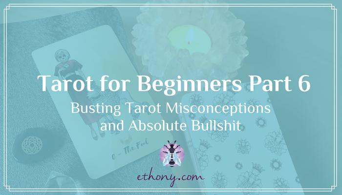 Tarot for Beginners Part 6