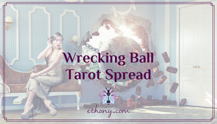 Wrecking Ball Tarot Spread