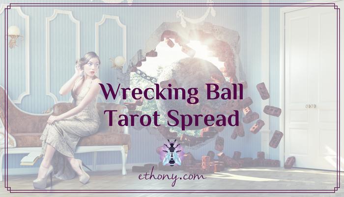 Wrecking Ball Tarot Spread