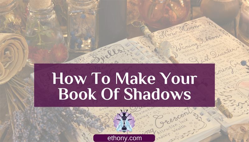 How To Make Your Book Of Shadows Header
