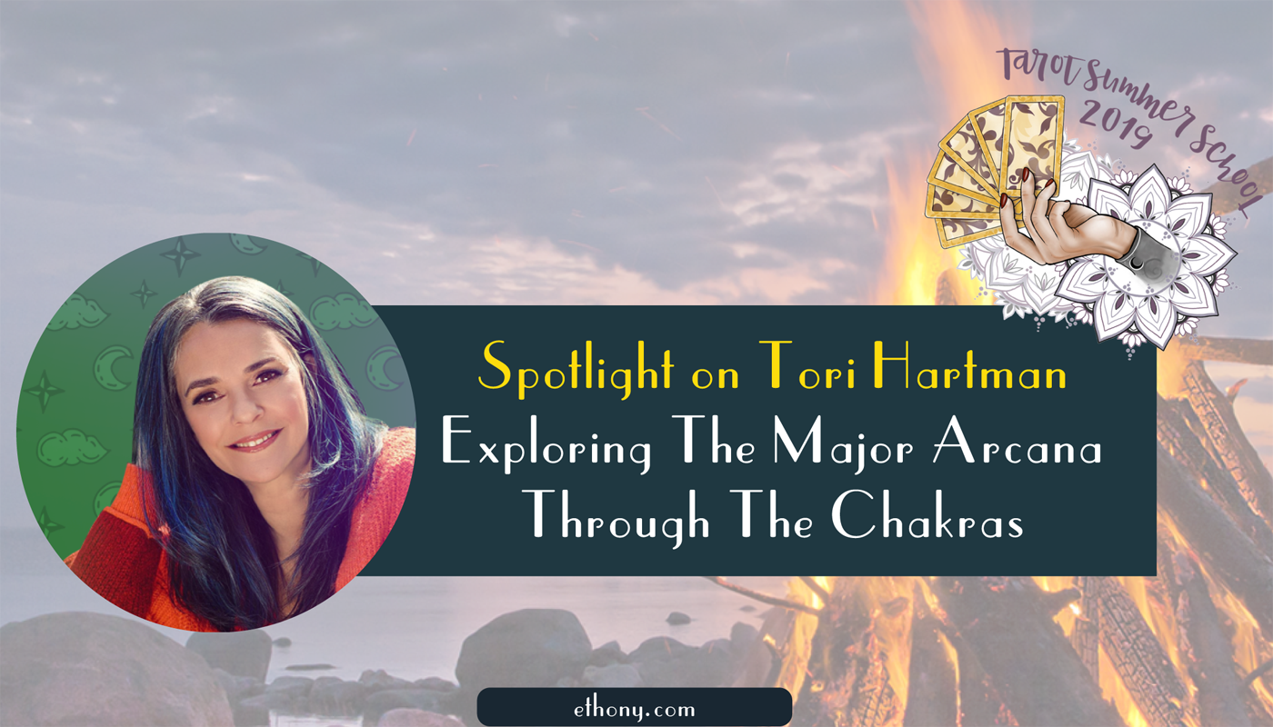 Exploring The Major Arcana Through The Chakras with Tori Hartman