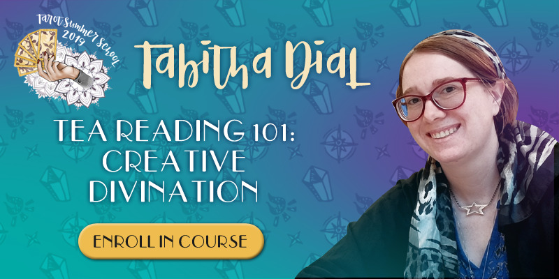Tabitha Dial - Tea Reading 101: Creative Divination