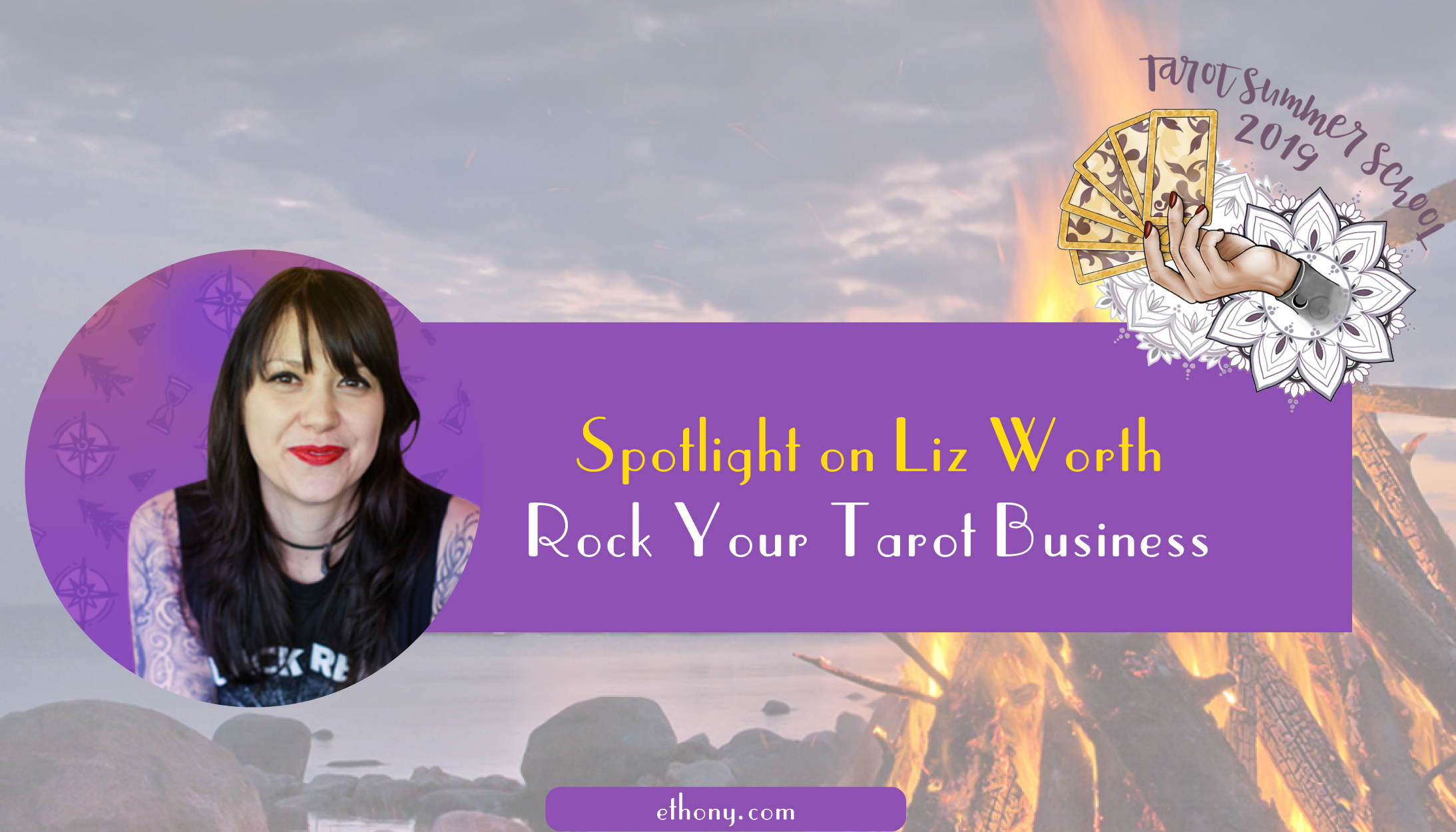 spotlight on liz worth rock your tarot business